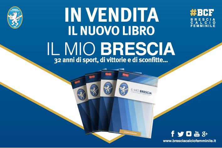 """In vendita il nuovo libro """"IL MIO BRESCIA"""""""