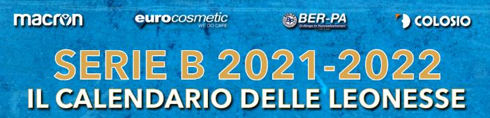 Il calendario della Serie B: per le Leonesse esordio in casa